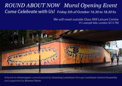 Round About Now mural opening event, Fri 5 Oct 16.30-18.30, meeting outside Glass Mill Leisure Centre, 41 Loampit Vale, London SE13 7RZ